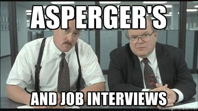 Asperger's and Job interviews