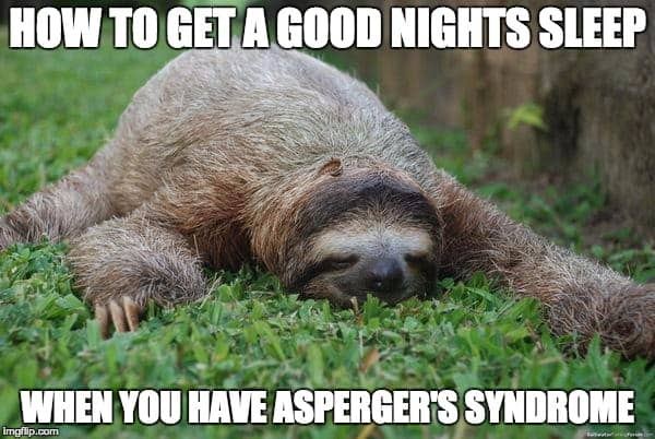 Aspergers Sleep Issues